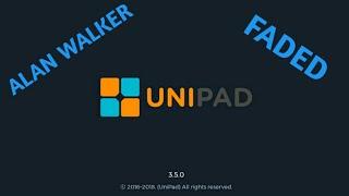 Alan Walker ~ Faded UNIPAD