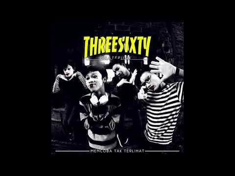 Threesixty Skatepunk - Hingga Semua Menghilang