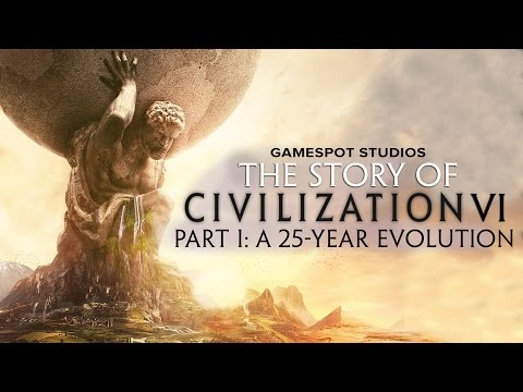 The Story of Civilization VI Part 1: A 25-Year Evolution
