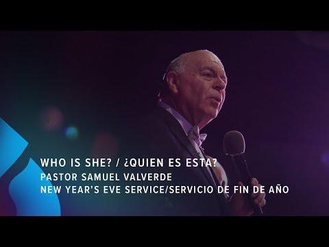 Who Is She? / ¿Quien es esta? - Pastor Samuel Valverde