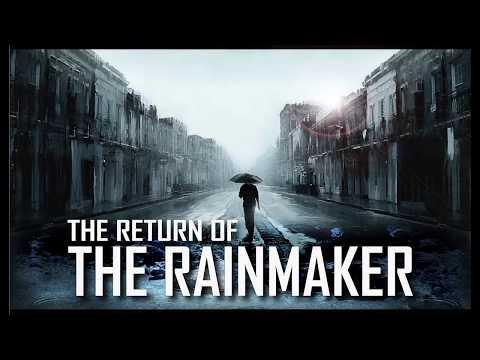 The Return of the Rainmaker