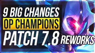 NEW UDYR REWORK - 9 BIG CHANGES & NEW OP CHAMPS | Patch 7.8 - League of Legends