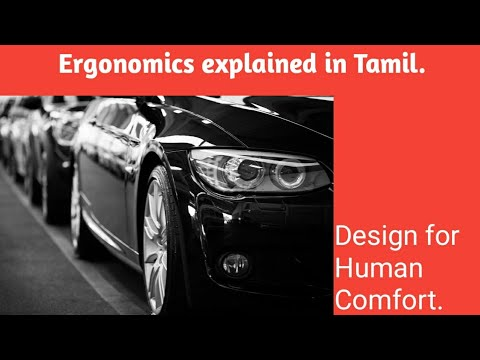 ERGONOMICS Explained In Tamil/தமிழ்.