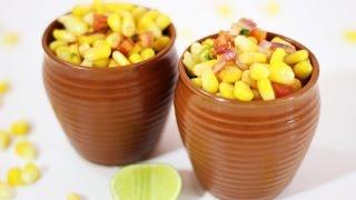 Spicy Sweet Corn Chaat -- Popular Indian Street Food Recipe