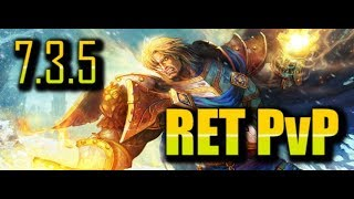 RET CAN'T BE STOPPED!!!  | 7.3.5 RET PALADIN PvP | WoW Legion
