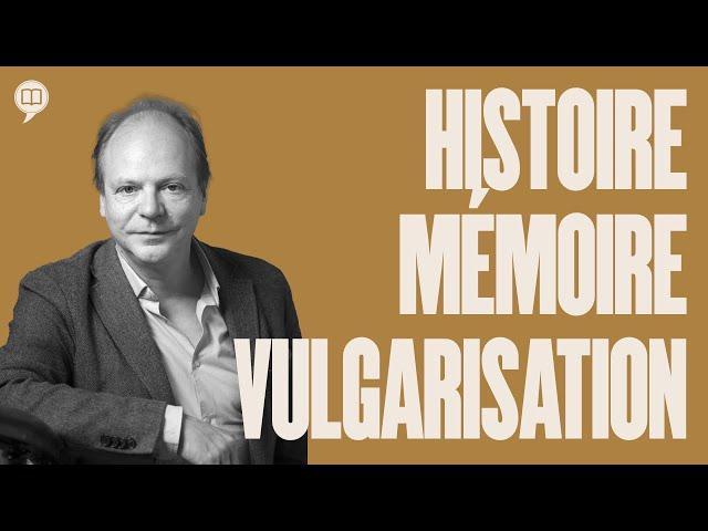 Patrick Boucheron : Histoire, mémoire et vulgarisation | HNLD Les Essais #8