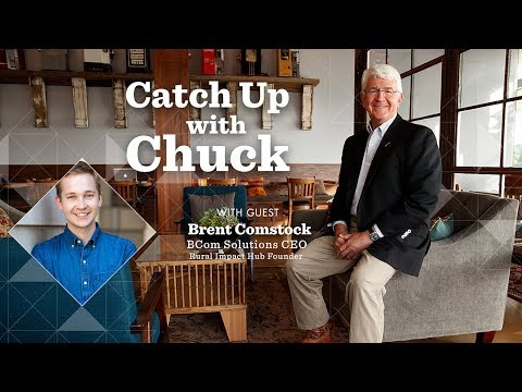 Catch Up With Chuck | Episode 9 | Sparking Change & Opportunity in Rural America