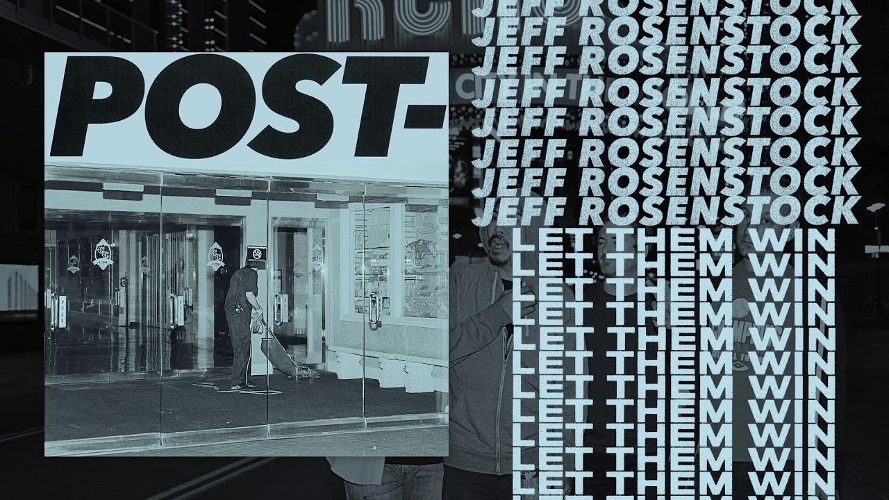 Jeff Rosenstock - Let Them Win [OFFICIAL AUDIO]