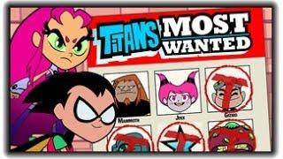 Teen Titans Go ! - Titans Most Wanted - Teen Titans Games