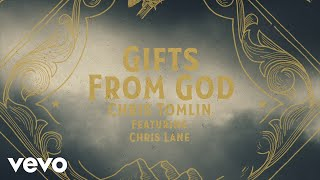 Chris Tomlin Gifts From God