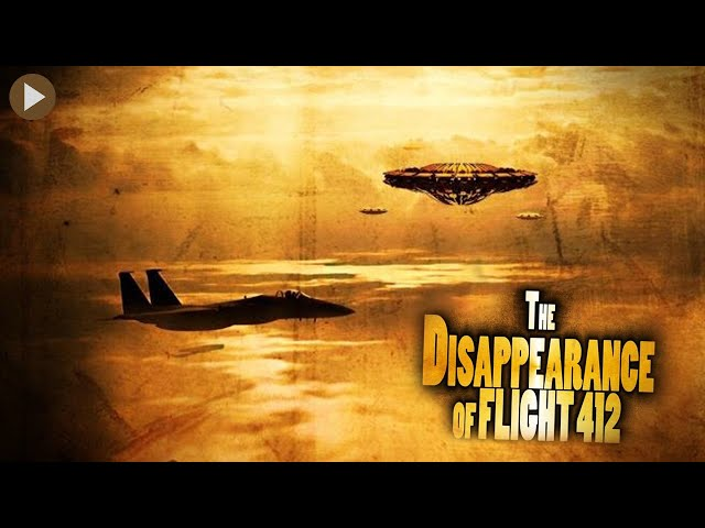 THE DISSAPEARANCE OF FLIGHT 412 🎬 Remastered Classic Full Action-Sci-Fi Movie 🎬 English HD 2021