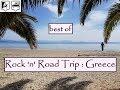 Best of : Rock 'n' Road Trip Greece