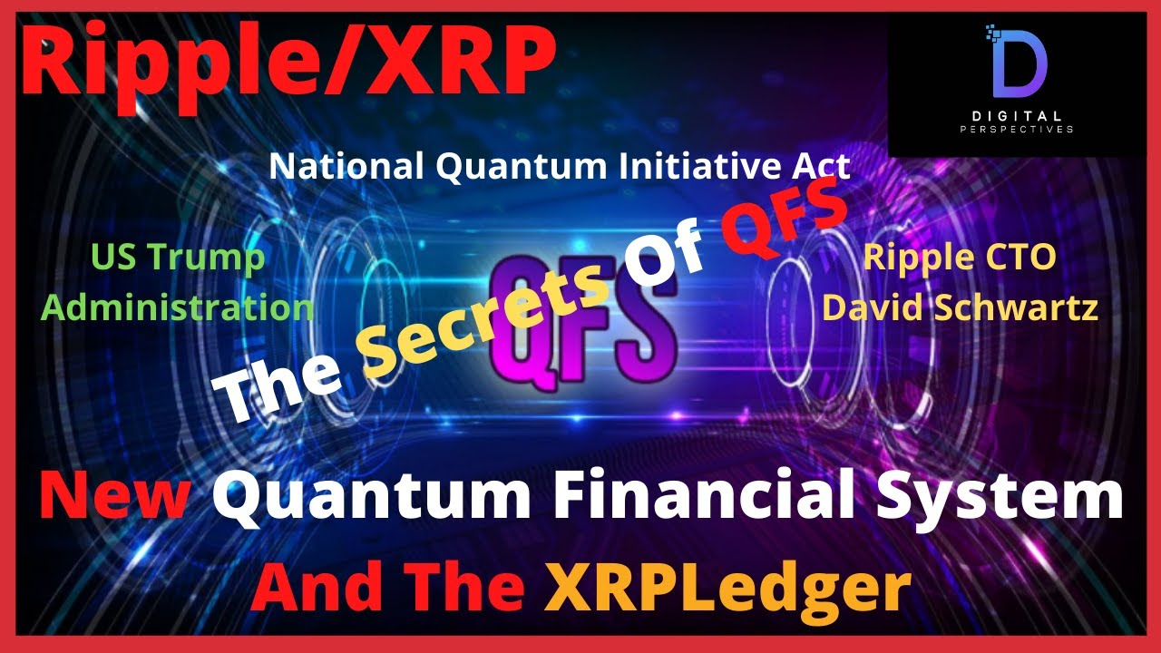 Ripple/XRP-Quantum Financial System And How It Affects The XRP Ledger,David Schwartz Coments
