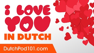 3 Ways to Say I Love You in Dutch