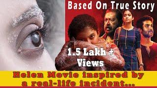 Helen Real Life Story Helen malayalm movie 2019 True story
