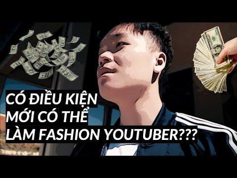 Có điều kiện mới có thể làm Fashion Youtuber?? Vì sao mình làm Youtube?