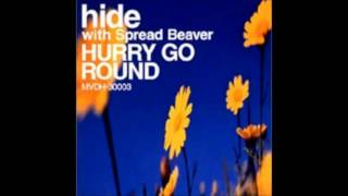 hide - hurry go round (voiceless version)