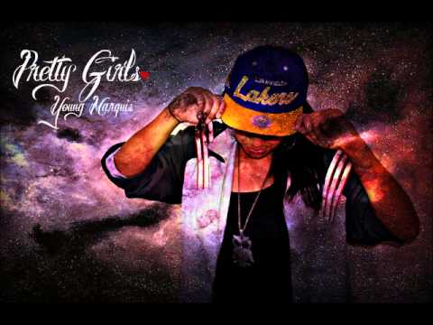 Pretty Girls - Young Marquis