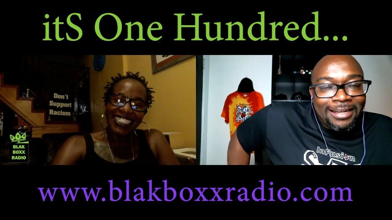 Episode 100…. BlakBoxxRadio -100TH Episode Published- ShouTOuT to all Our BLaKBoXxaS!