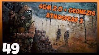 Stalker SGM 2.0  Geonezis  Atmosfear 3 Прохождение   Часть 49Загадки Прошлого и Проект Источник