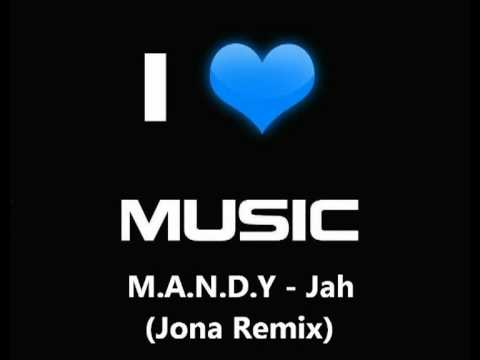 M.A.N.D.Y - Jah (Jona Remix)