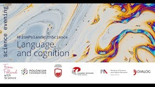 #frompolandwithscience: language and cognition - dr Łukasz okruszek (polish academy of sciences)