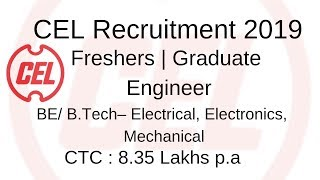 #BE/BTECH #offcampus CEL Recruitment 2019   Freshers   Graduate Engineer  