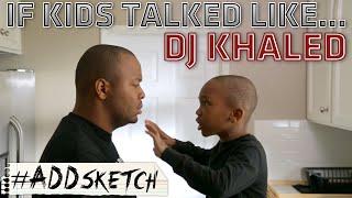 Kids Talk Like DJ Khaled Video