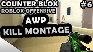 COUNTER-BLOX: ROBLOX OFFENSIVE AWP KILL MONTAGE #6