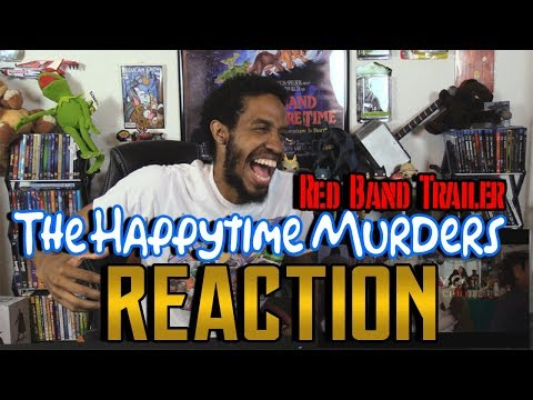 The Happytime Murders Red Band Trailer....Reaction