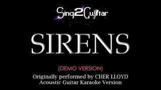 Sirens (Acoustic Guitar Karaoke demo) Cher Lloyd
