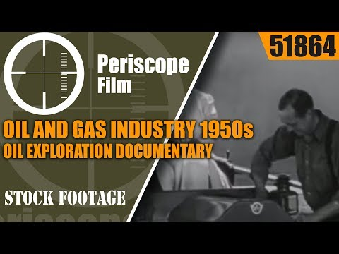 OIL AND GAS INDUSTRY 1950s OIL EXPLORATION DOCUMENTARY BY ES