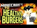 #Minecraft Mods - To The Core #96 - HEALTHY BURGERS