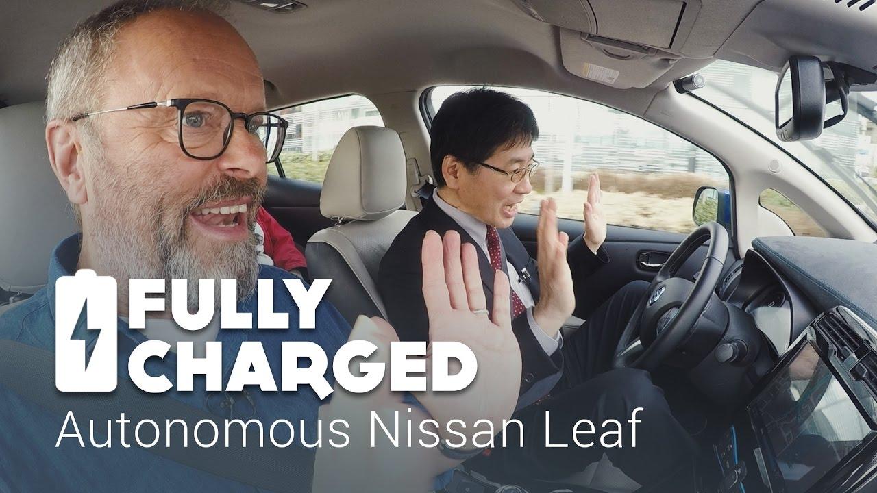 Autonomous Nissan Leaf Fully Charged Youtube