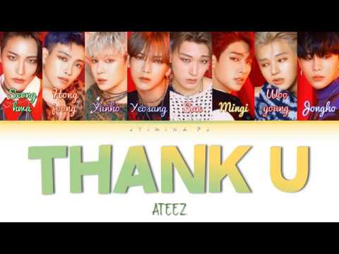 ATEEZ (에이티즈) - 'Thank U (친구)' Lyrics (Color Coded_Han_Rom_Eng)