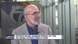 Detroit Music Awards friday at the Fillmore, doors open at 6pm