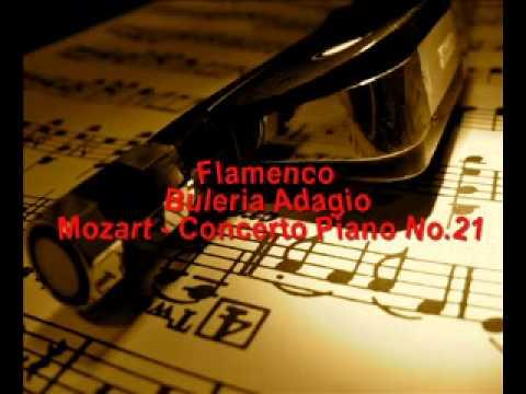 Flamenco - Buleria Adagio - Mozart, Piano Concerto No. 21