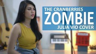 🔴 ZOMBIE - THE CRANBERRIES JULIA VIO COVER