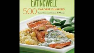 Eating Well- 500 Calorie Dinners