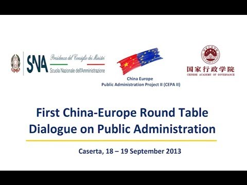 First China - Europe Round Table Dialogue in Public Administration 1/3