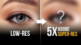 "I Applied Adobe's New ""Super Resolution"" 5 Times! Works?"