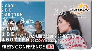 [FULL] Press Conference | 'Baka Bukas' and '2 Cool 2 Be 4gotten'