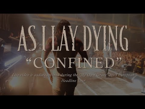 "As I Lay Dying - ""Confined"" Live in Europe 2018"