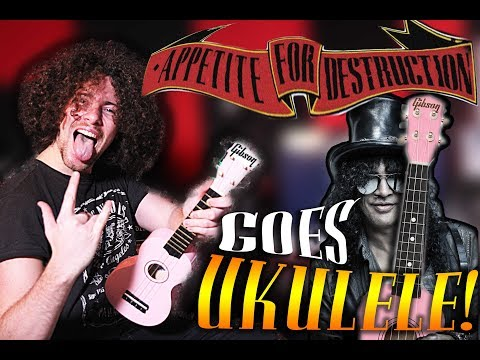 Appetite For Destruction by Guns 'N Roses  Goes UKULELE!
