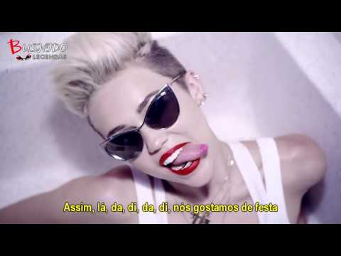 Miley Cyrus - We Can't Stop (Legendado - Tradução)