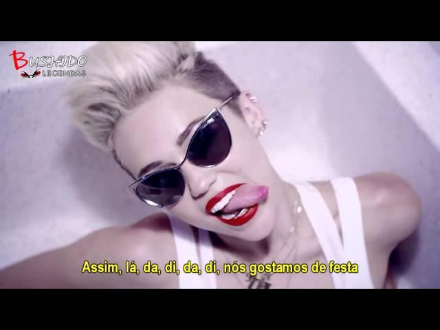 Miley Cyrus - We Can't Stop (Legendado - Tradução)