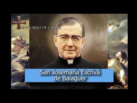 San Josemaría Escrivá de Balaguer - Santo del dia 26 de Junio