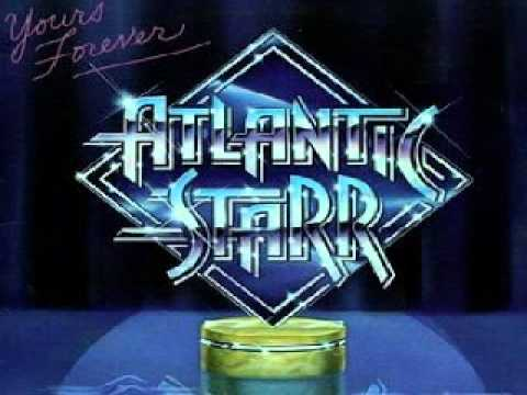 ATLANTIC STARR - I Want Your Love