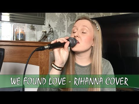 We Found Love | Rihanna Live cover by Chloe Boulton