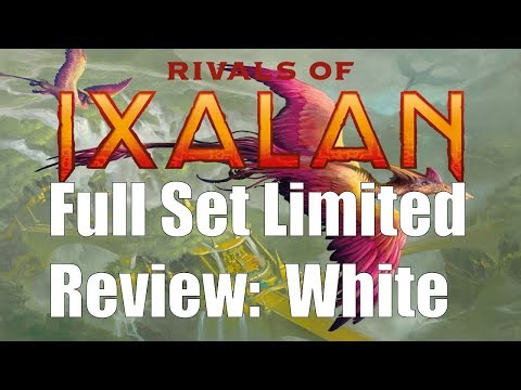 Rivals of Ixalan Full Set Limited Review: White
